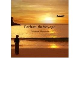 Parfum Du Voyage