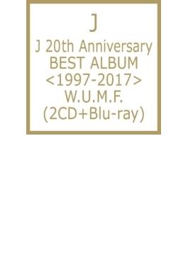 J 20th Anniversary BEST ALBUM <1997-2017> W.U.M.F. (+Blu-ray)