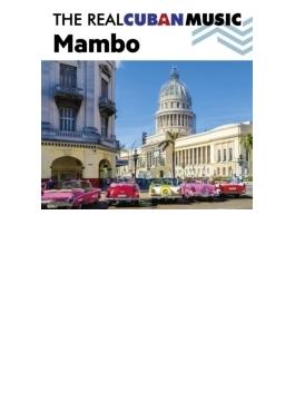 Real Cuban Music Mambo
