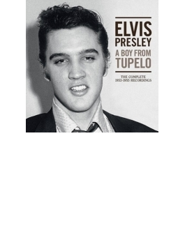Boy From Tupelo: The Complete 1953-1955 Recordings (Ltd)