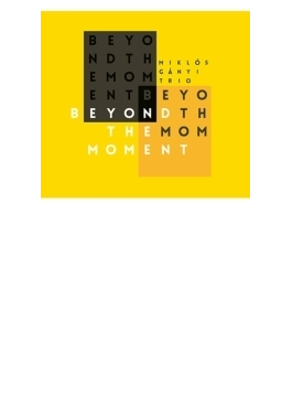 Beyond The Moment