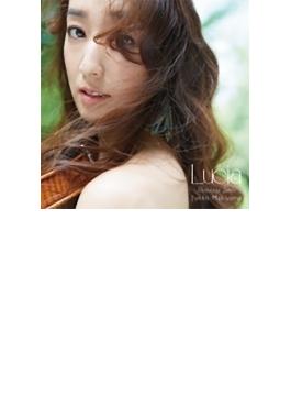ルチア ~スロベニア組曲 (10周年記念アルバム)(+DVD)