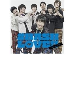#HASH LOVE!! (都築雄哉ver.)【初回生産限定盤】