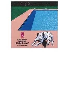 ゲット・ダウン・ウィズ・ザ・フィリー・グルーヴ selected by 永井博 【紙ジャケット(ゲートフォールド仕様)】