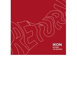 RETURN -KR EDITION- (CD+DVD)