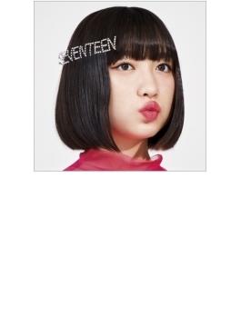 SEVENTEEN 【初回限定盤】(+DVD)