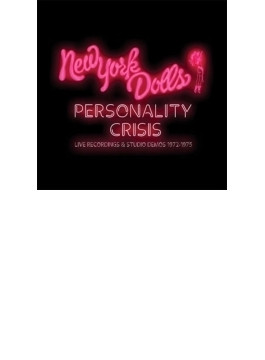 Personality Crisis: Live Recordings & Studio Demos 1972-1975 (5CD)(国内盤仕様輸入盤)