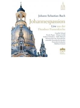 ヨハネ受難曲 マティアス・グリュネルト&ドレスデン聖母教会アンサンブル、ドレスデン聖母教会室内合唱団、他(2CD)