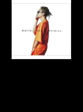 WHITE 【初回生産限定盤】(+DVD)