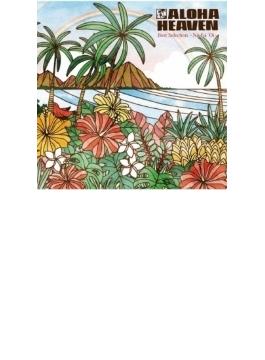 Aloha Heaven Best Selection ~no Ka Oi~