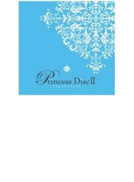 Princess DiscII