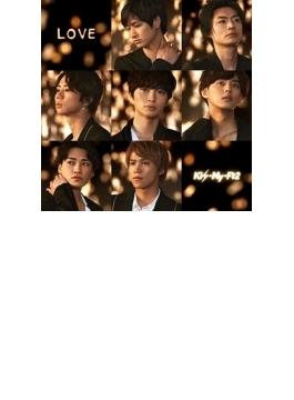 LOVE 【初回盤B】(+DVD)