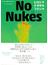 No Nukes ヒロシマ ナガサキ フクシマ メッセージ&フォトブック