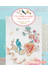 フランスの花々と小鳥のクロスステッチ 210点のモチーフで彩る可憐な世界 完全保存版