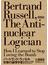 バートランド・ラッセル反核の論理学者 私は如何にして水爆を愛するのをやめたか