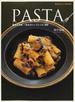 PASTA 基本と応用、一生ものシェフレシピ100
