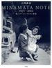 MINAMATA NOTE 1971〜2012 私とユージン・スミスと水俣
