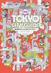 TOKYO CITY GUIDE 対訳 観光客をもてなす極上のスポット