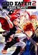 GOD EATER 2 RAGE BURST コミックアンソロジー (DNAメディアコミックス)(DNAメディアコミックス)