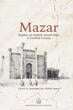 Mazar Studies on Islamic Sacred Sites in Central Eurasia