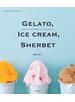 【期間限定価格】ジェラート、アイスクリーム、シャーベット