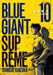 BLUE GIANT SUPREME 10 (ビッグコミックススペシャル)