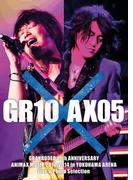 【動画付】GRANRODEO 10th ANNIVERSARY ANIMAX MUSIX 2010-2014 in YOKOHAMA ARENA Live & Photo Selection 「GR10×AX05」