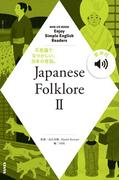 Enjoy Simple English Readers Japanese Folklore