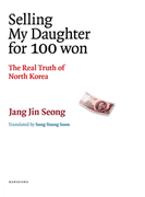 Selling My Daughter for 100 won