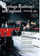 Heritage Railways in England~英国保存SLの旅~
