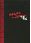 宇都宮 隆/Magnetica 5th Anniversary Official Book 1995-1999