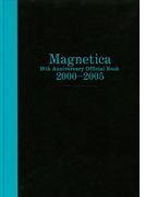 宇都宮 隆/Magnetica 10th Anniversary Official Book 2000-2005