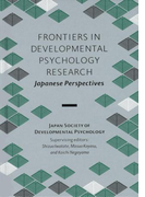 Frontiers in Developmental Psychology Research: Japanese Perspectives