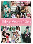Tokyo Sweet Girls