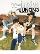 w-inds. meets JUNON 3 -15th Anniversary