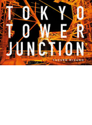 TOKYO TOWER JUNCTION