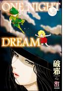 ONE NIGHT DREAM