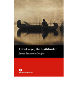 Hawk-eye, the Pathfinder(マクミランリーダーズ)